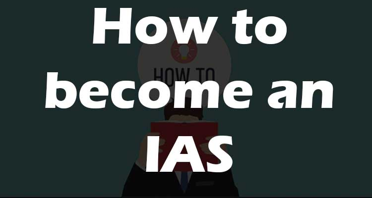 how-to-become-an-IAS-