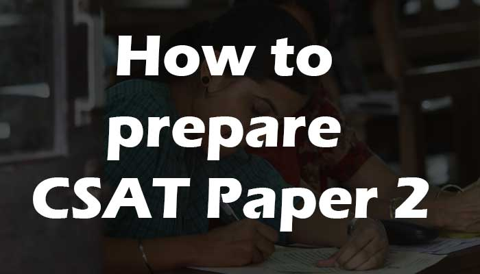 How-to-clear-CSAT-Paper-II
