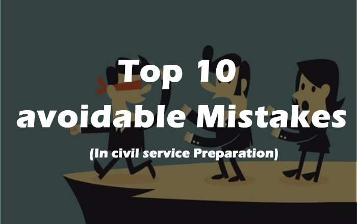 Common-mistakes-in-Civil-service-Preparation